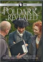 Cover image for Poldark revealed [videorecording DVD]
