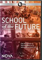 Cover image for School of the future [videorecording DVD]