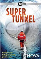 Cover image for Super tunnel [videorecording DVD]