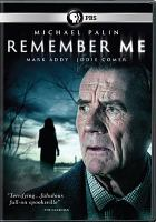 Cover image for Remember me [videorecording DVD] (Michael Palin version)
