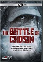Cover image for The Battle of Chosin [videorecording DVD]