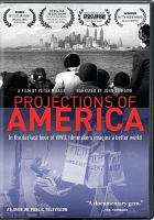Cover image for Projections of America [videorecording DVD]