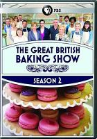 Cover image for The great British baking show. Season 2, Complete [videorecording DVD]