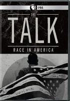 Cover image for The talk [videorecording DVD] : race in America