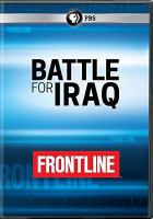 Cover image for Battle for Iraq [videorecording DVD]