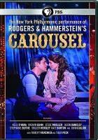 Cover image for Carousel [videorecording DVD] : Live from Lincoln center