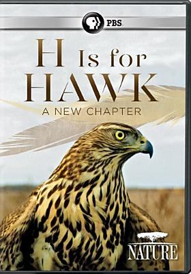 Cover image for H is for hawk : a new chapter [videorecording DVD]