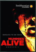 Cover image for Mummies alive. Season 1, Complete [videorecording DVD]