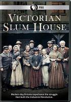Cover image for Victorian slum house [videorecording DVD]