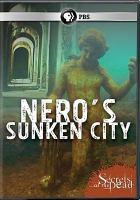 Cover image for Secrets of the dead [videorecording DVD] : Nero's sunken city