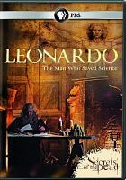 Cover image for Leonardo : the man who saved science [videorecording DVD] : Secrets of the dead series