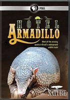 Cover image for Hotel armadillo [videorecording DVD]