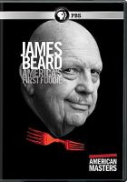 Imagen de portada para James Beard, America's first foodie [videorecording DVD]