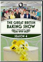 Cover image for The great British baking show. Season 4, Complete [videorecording DVD]