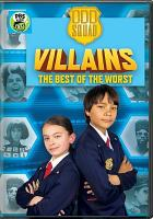 Cover image for Odd squad. Villains, the best of the worst [videorecording DVD].