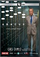 Cover image for Abacus [videorecording DVD] : small enough to jail