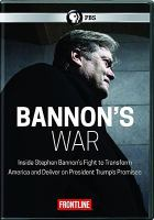 Cover image for Bannon's war [videorecording DVD]