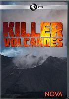 Imagen de portada para Killer volcanoes [videorecording DVD]