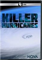 Cover image for Killer hurricanes [videorecording DVD]