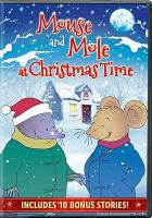 Cover image for Mouse and Mole at Christmas time [videorecording DVD]