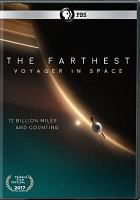 Cover image for The farthest [videorecording DVD] : Voyager in space