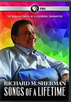 Imagen de portada para Richard M. Sherman [videorecording DVD] : songs of a lifetime