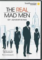 Cover image for The real mad men of advertising [videorecording DVD]