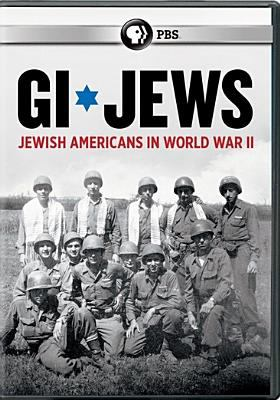 Cover image for GI Jews [videorecording DVD] : Jewish Americans in World War II