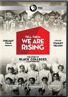 Cover image for Tell them we are rising [videorecording DVD]