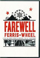 Cover image for Farewell Ferris wheel [videorecording DVD]
