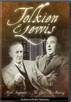 Cover image for Tolkien & Lewis [videorecording DVD] : myth, imagination & the quest for meaning