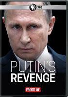 Imagen de portada para Frontline. Putin's revenge [videorecording DVD]