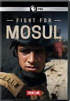 Cover image for Frontline. Mosul [videorecording DVD]