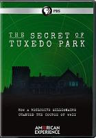 Cover image for The secret of Tuxedo Park [videorecording DVD]