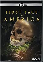 Cover image for Nova. First face of America [videorecording DVD]