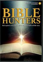Cover image for Bible hunters [videorecording DVD]