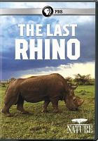 Cover image for The last rhino [videorecording DVD]