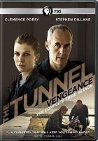 Cover image for The tunnel. Season 3, Complete [videorecording DVD] : Vengeance