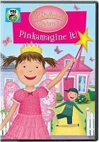 Cover image for Pinkalicious & Peterrific. Pinkamagine it! [videorecording DVD].