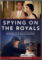 Cover image for Spying on the royals [videorecording DVD]