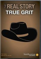 Cover image for The real story [videorecording DVD] : True grit
