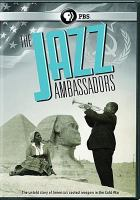 Cover image for The jazz ambassadors [videorecording DVD]