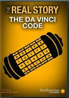 Cover image for The real story [videorecording DVD] : The Da Vinci code