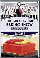 Cover image for The great British baking show. Season 5, Complete [videorecording DVD]