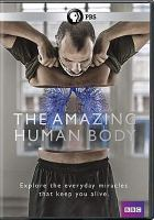 Cover image for The amazing human body [videorecording DVD]