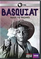 Cover image for Basquiat [videorecording DVD] : rage to riches