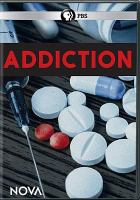 Cover image for Addiction [videorecording DVD]