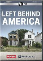 Cover image for Frontline. Left behind America [videorecording DVD]