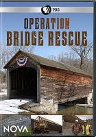 Cover image for Operation Bridge Rescue [videorecording DVD]