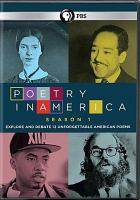 Cover image for Poetry in America. Season 1 [videorecording DVD] : explore and debate 12 unforgettable American poems
